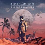 DECCO — Crazy To Love You